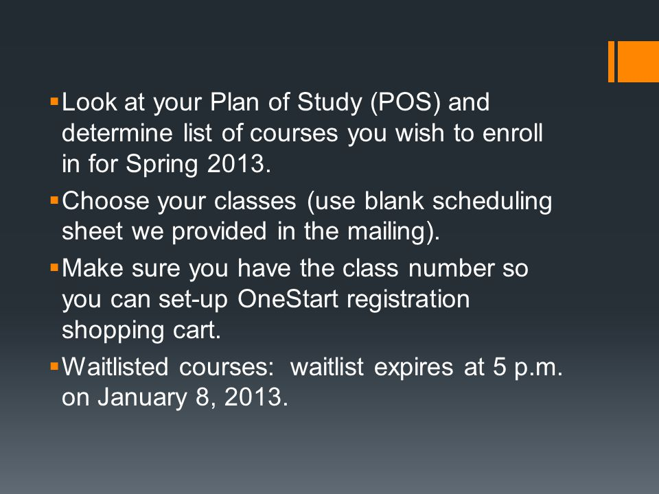 Are you ready to register for Spring 2013 October 29 – November 2