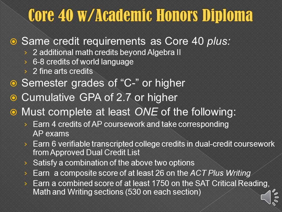  47 credits are required for graduation  All students must pass the End-of-Course Assessment (ECA) in Algebra I and English 10 to receive a high school diploma.