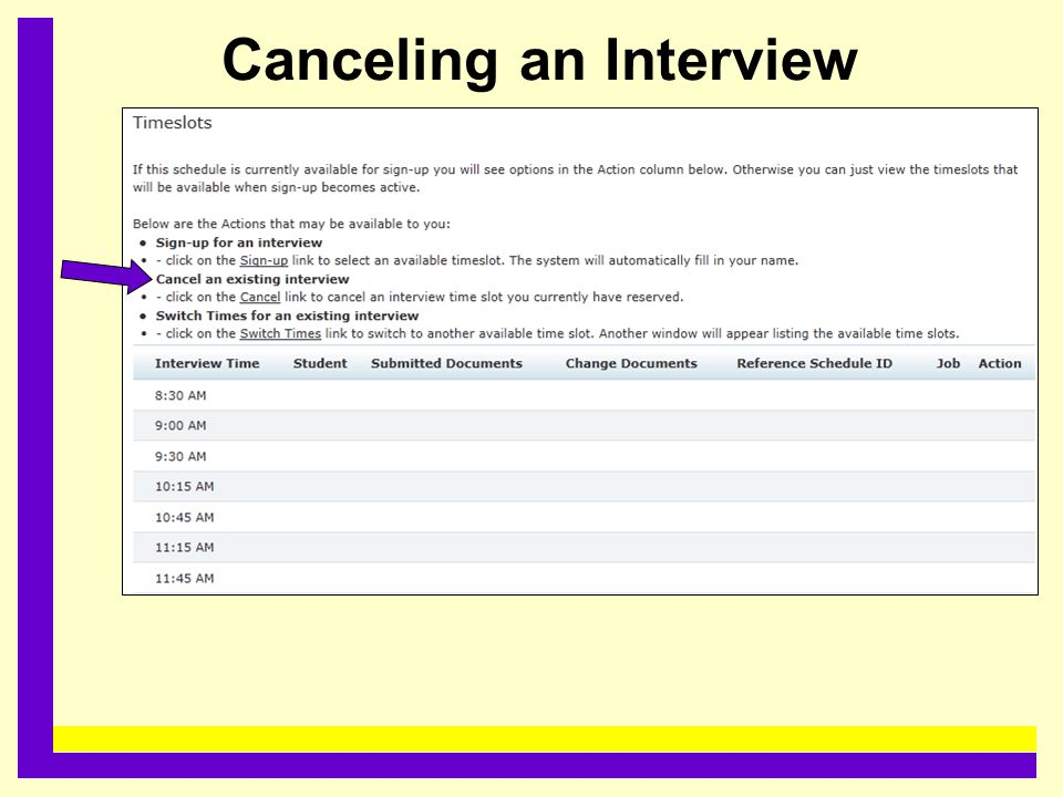 Canceling an Interview.........................................