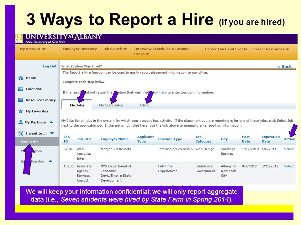 3 Ways to Report a Hire (if you are hired)......................................... We will keep your information confidential; we will only report ag
