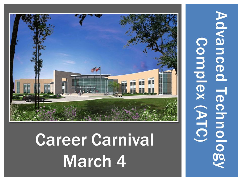 Advanced Technology Complex (ATC) Career Carnival March 4