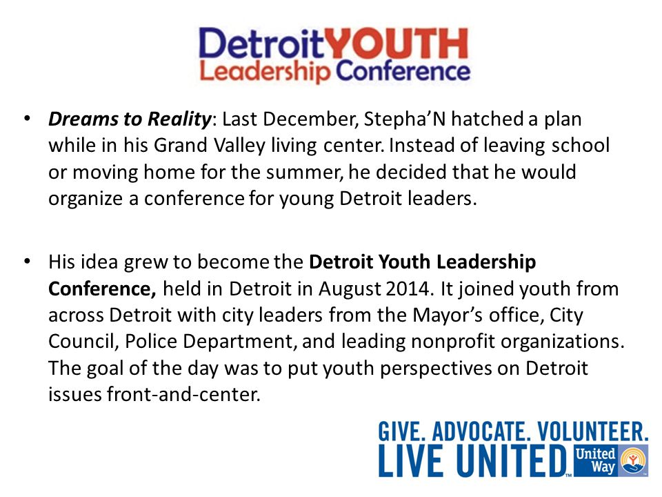Dreams to Reality: Last December, Stepha'N hatched a plan while in his Grand Valley living center.