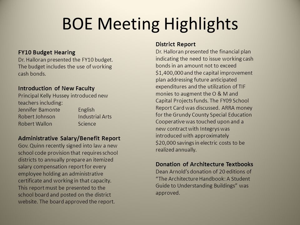 BOE Meeting Highlights FY10 Budget Hearing Dr. Halloran presented the FY10 budget.