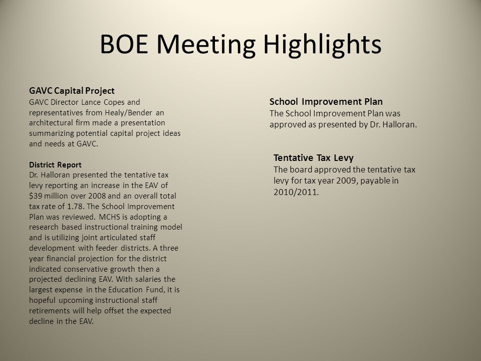 BOE Meeting Highlights GAVC Capital Project GAVC Director Lance Copes and representatives from Healy/Bender an architectural firm made a presentation summarizing potential capital project ideas and needs at GAVC.