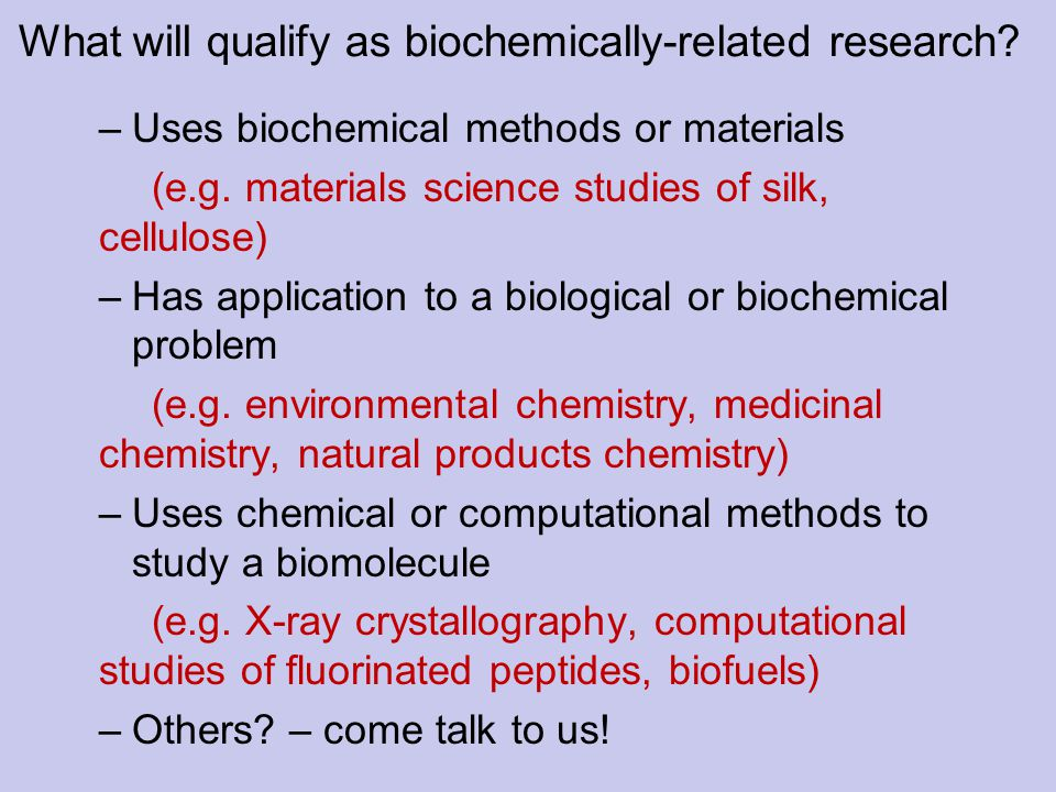 What will qualify as biochemically-related research.