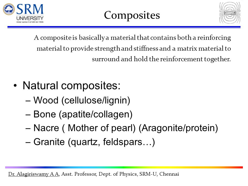 Composites A composite is basically a material that contains both a reinforcing material to provide strength and stiffness and a matrix material to surround and hold the reinforcement together.
