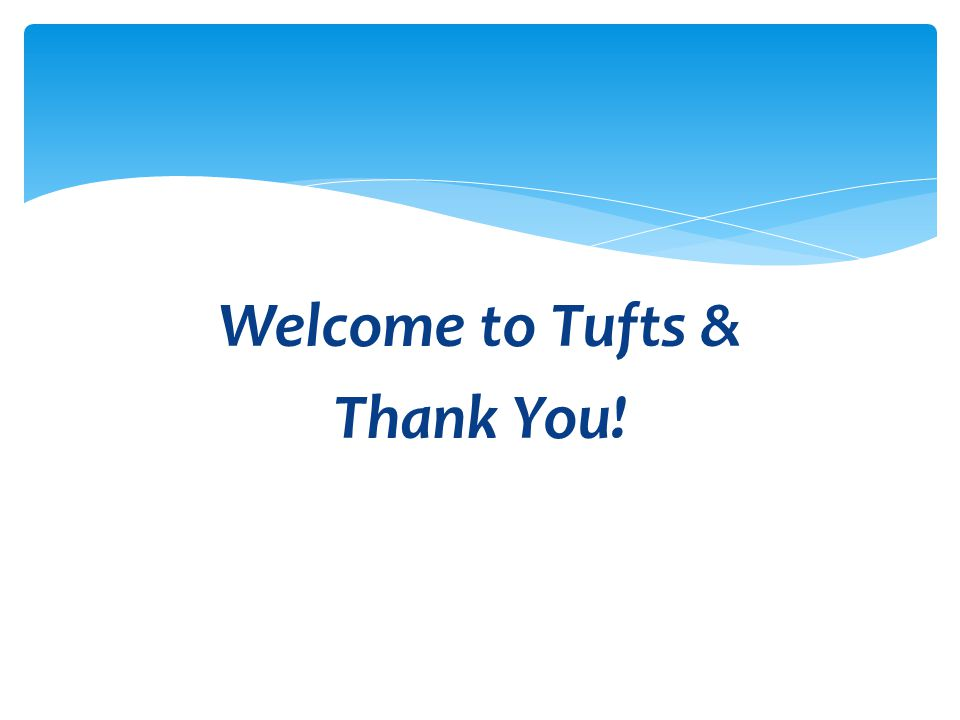 Welcome to Tufts & Thank You!