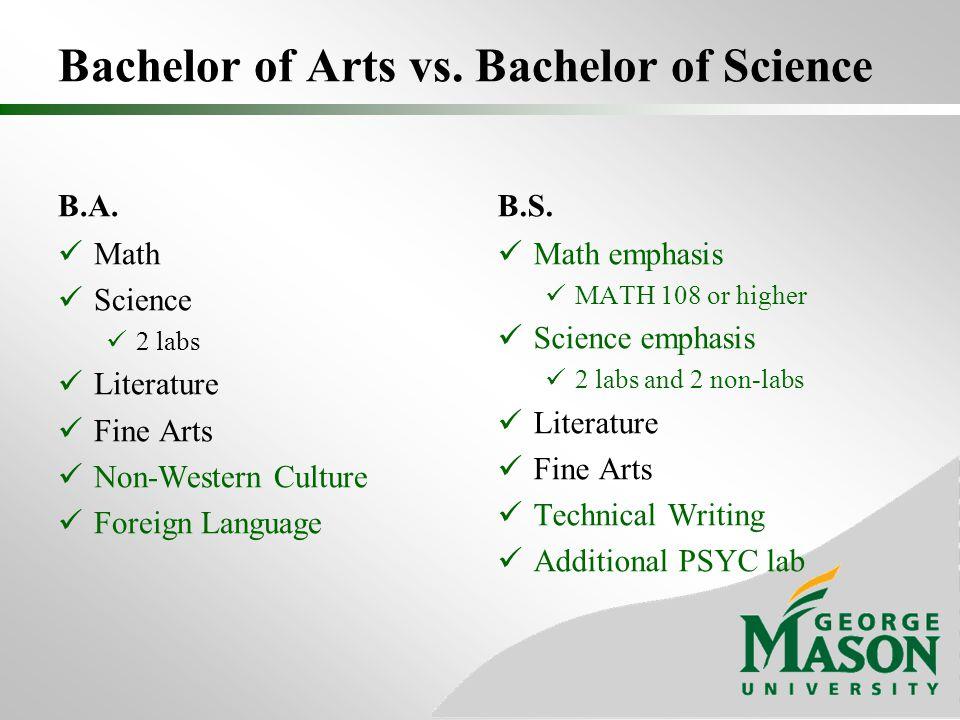 Bachelor of Arts vs. Bachelor of Science B.A.