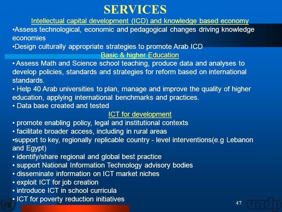 47 Intellectual capital development (ICD) and knowledge based economy Assess technological, economic and pedagogical changes driving knowledge economi