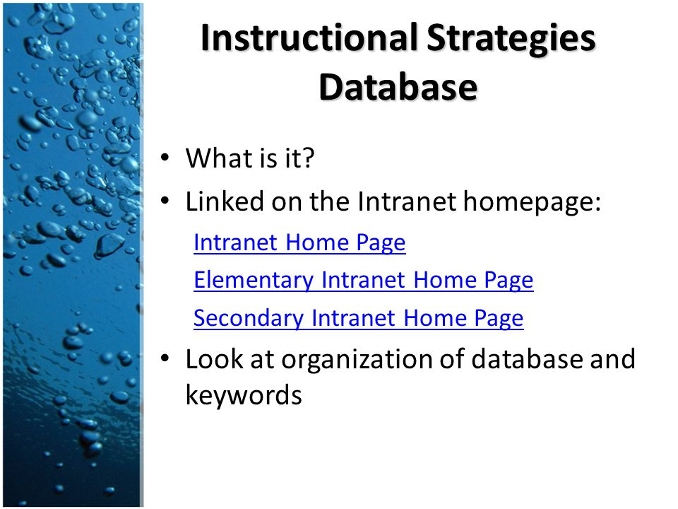 Instructional Strategies Database Take a look at some strategies we modeled during the water activity (Visual Discovery, THC) What do you notice about the organization/layout of each strategy.