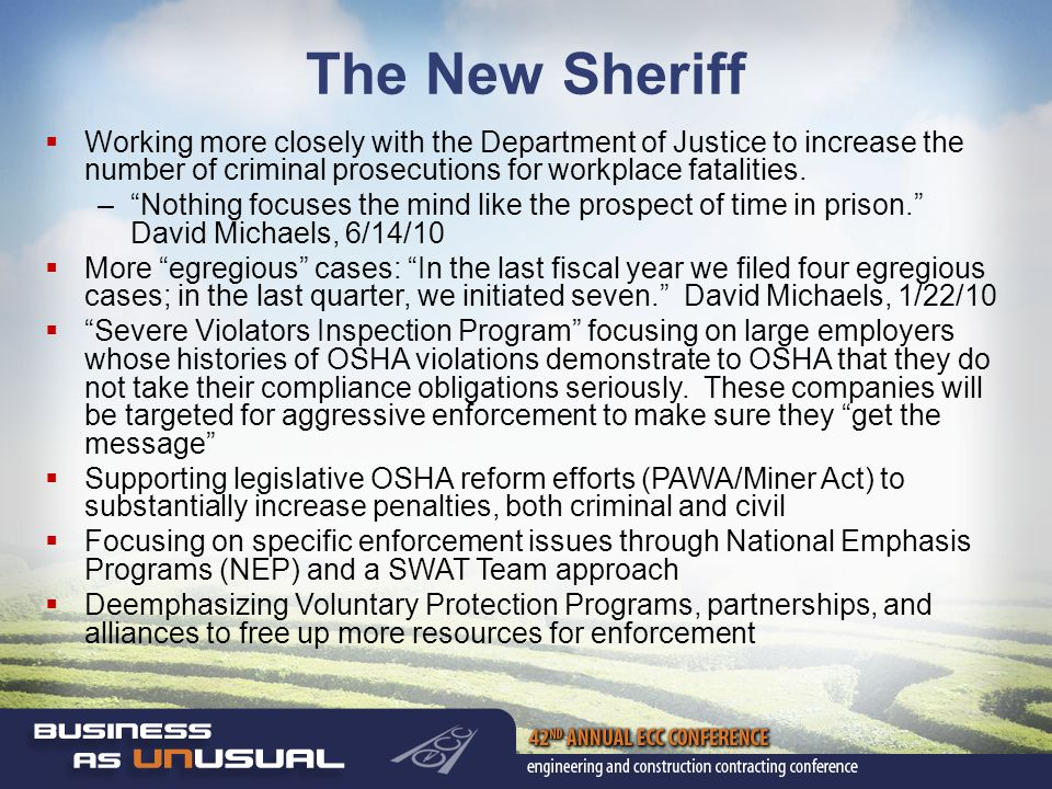 The New Sheriff  Working more closely with the Department of Justice to increase the number of criminal prosecutions for workplace fatalities.