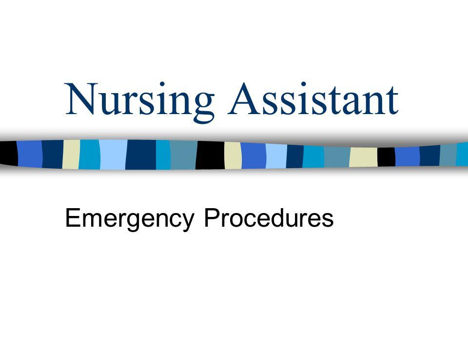 Nursing Assistant Emergency Procedures