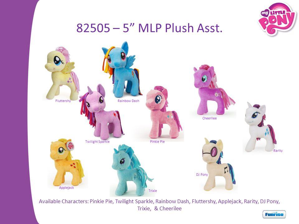 82505 – 5 MLP Plush Asst.