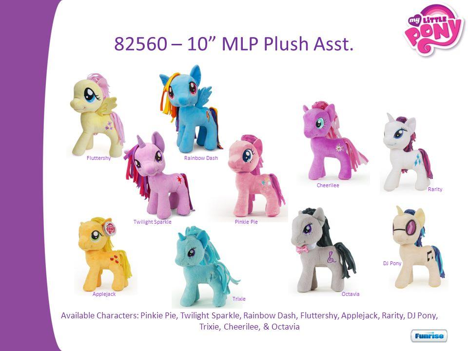 82560 – 10 MLP Plush Asst.