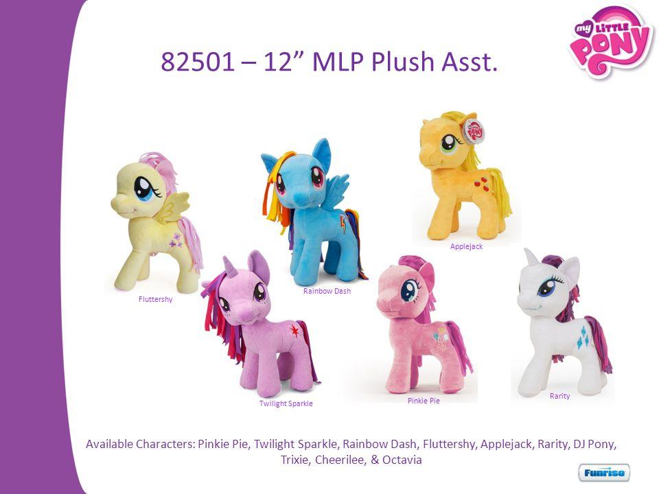 82501 – 12 MLP Plush Asst.