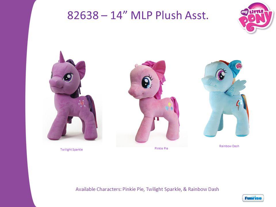 82638 – 14 MLP Plush Asst.