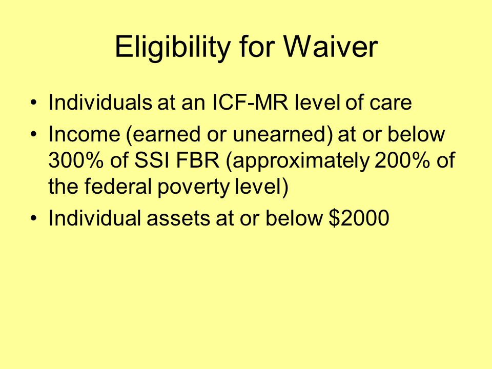 MRDD Waiver More than 11,000 DMR-supported adults utilize this waiver annually as a community alternative to an Intermediate Care Facility for the Mentally Retarded Critical services provided through this waiver include: –Residential Supports –Employment Supports –Respite –Individual and Family Supports –Transportation All Waiver enrollees also have access to Medicaid state plan services