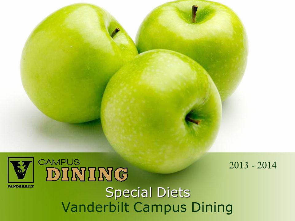 Special Diets Vanderbilt Campus Dining 2013 - 2014