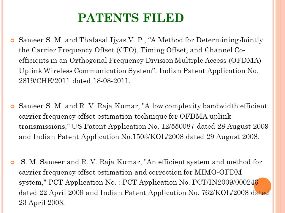 PATENTS FILED Sameer S. M. and Thafasal Ijyas V.