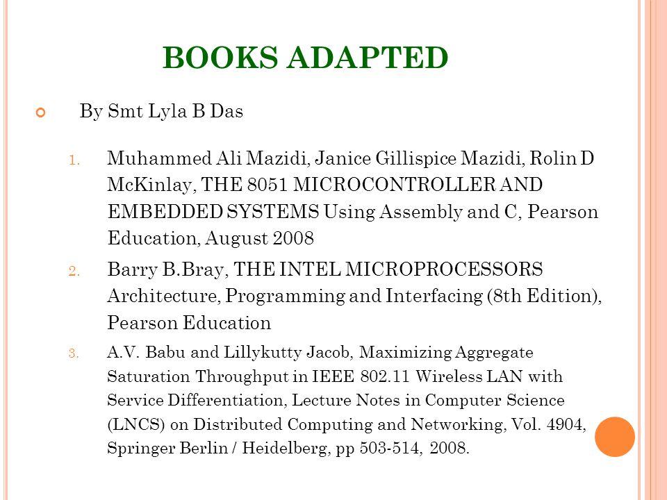 BOOKS ADAPTED By Smt Lyla B Das 1.