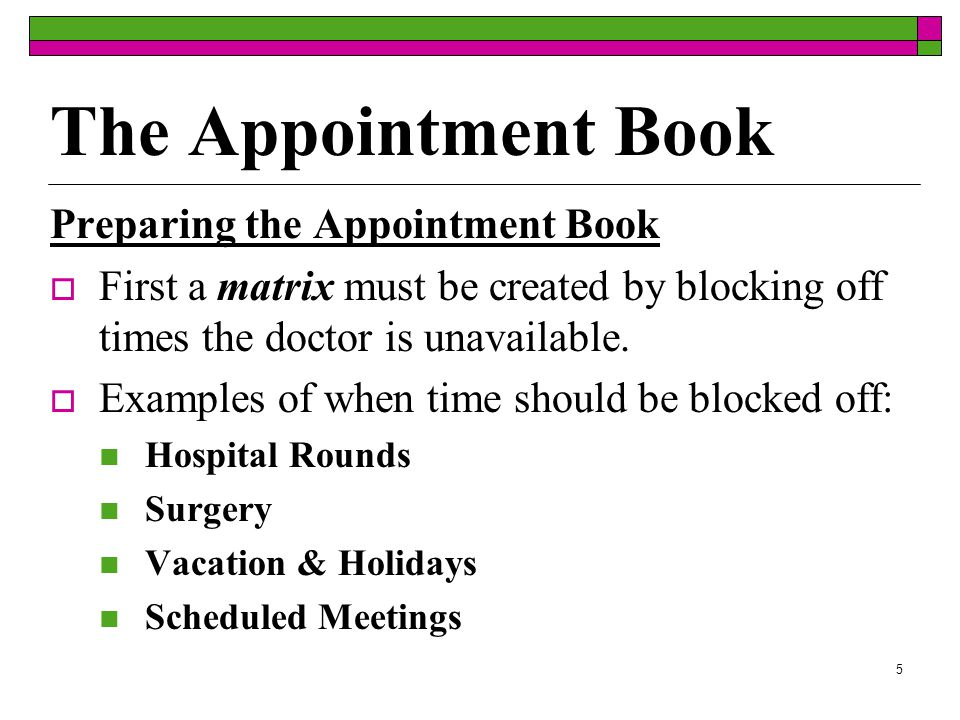 35  Making Travel Arrangements Physicians may attend out-of-town meetings and other events.