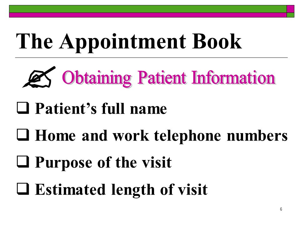 5 Preparing the Appointment Book  First a matrix must be created by blocking off times the doctor is unavailable.
