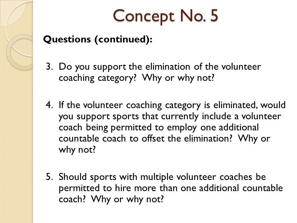 Concept No.5 Questions (continued): 6.