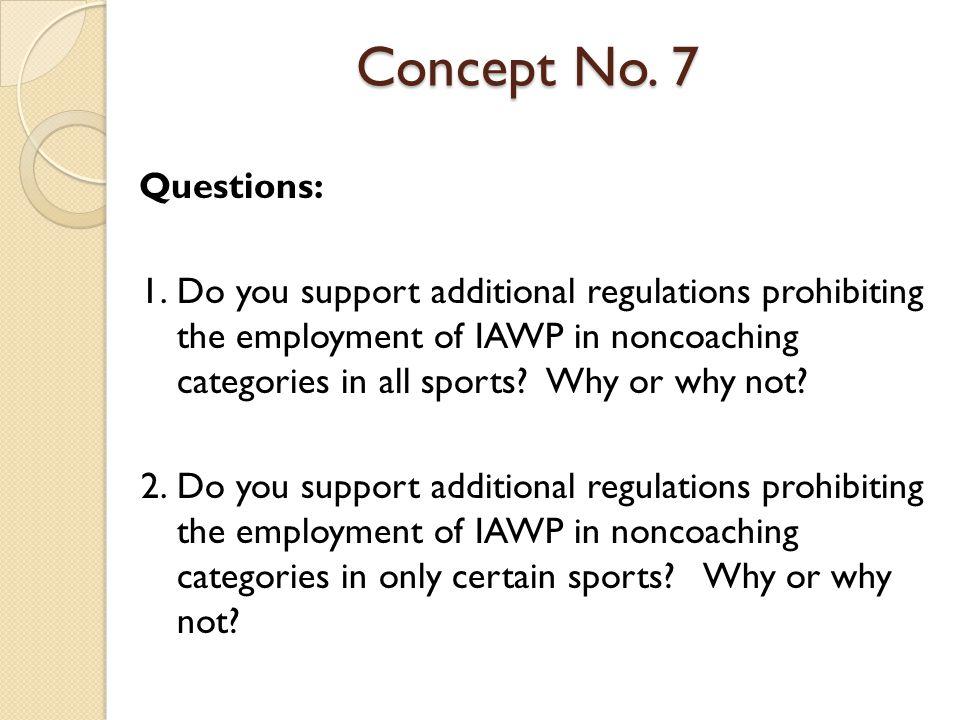 Concept No. 7 Questions: 1.