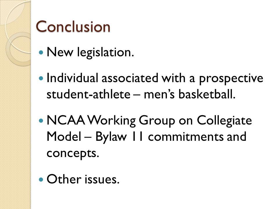 Conclusion New legislation.