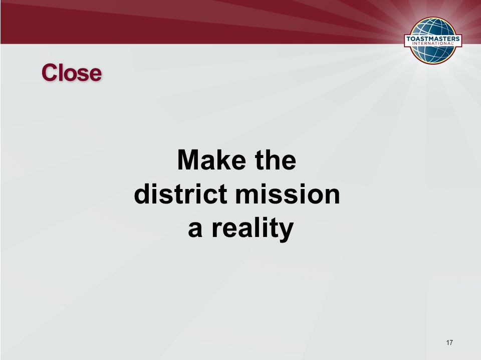 Close Make the district mission a reality 17