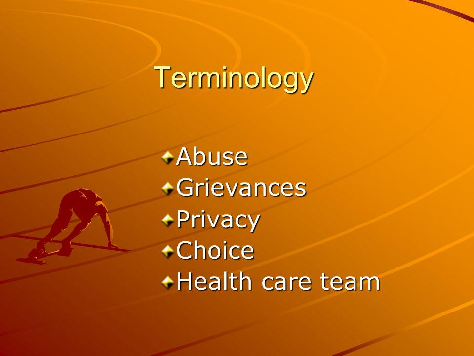 Terminology #2 Coercion Ombudsman Social services Restraints Informed consent