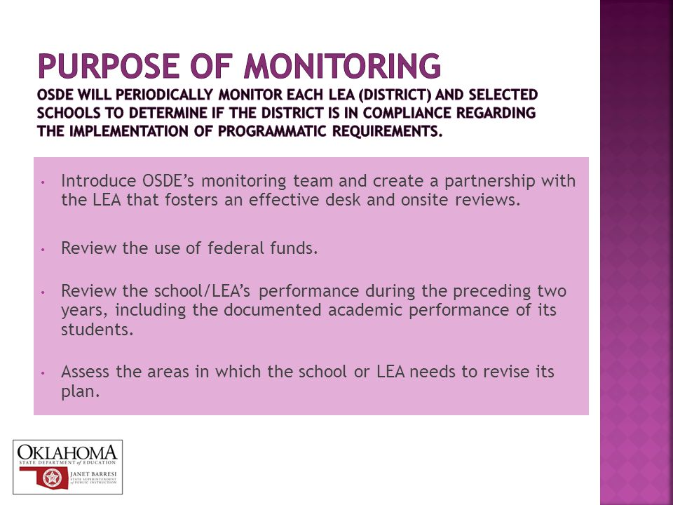 Introduce OSDE's monitoring team and create a partnership with the LEA that fosters an effective desk and onsite reviews.
