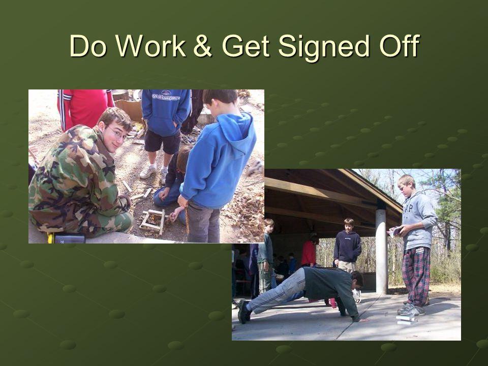 Do Work & Get Signed Off