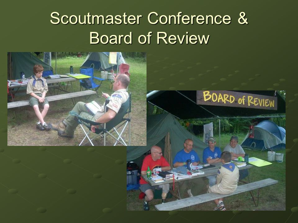 Scoutmaster Conference & Board of Review