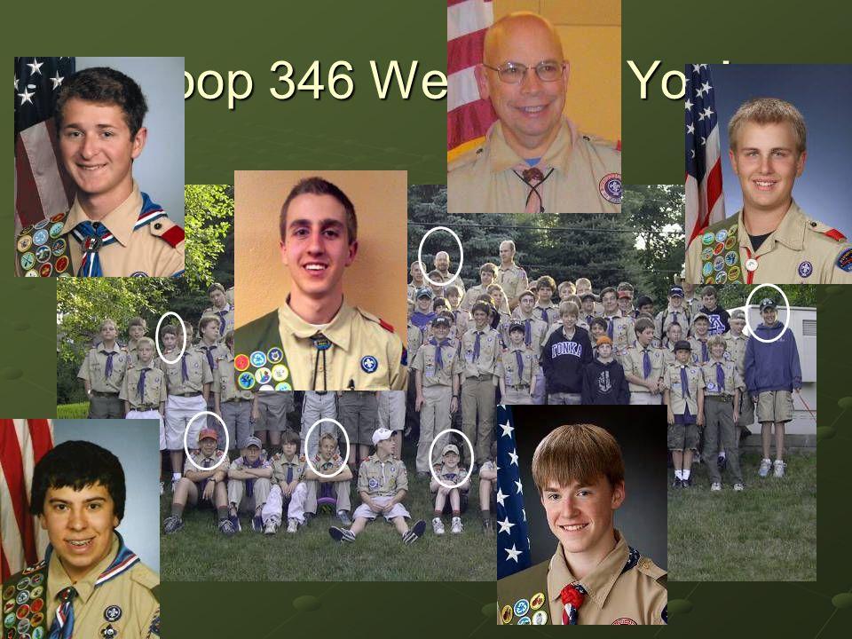 Troop 346 Welcomes You!