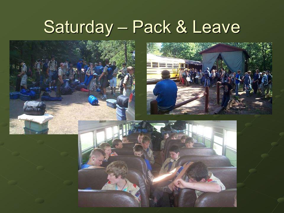 Saturday – Pack & Leave