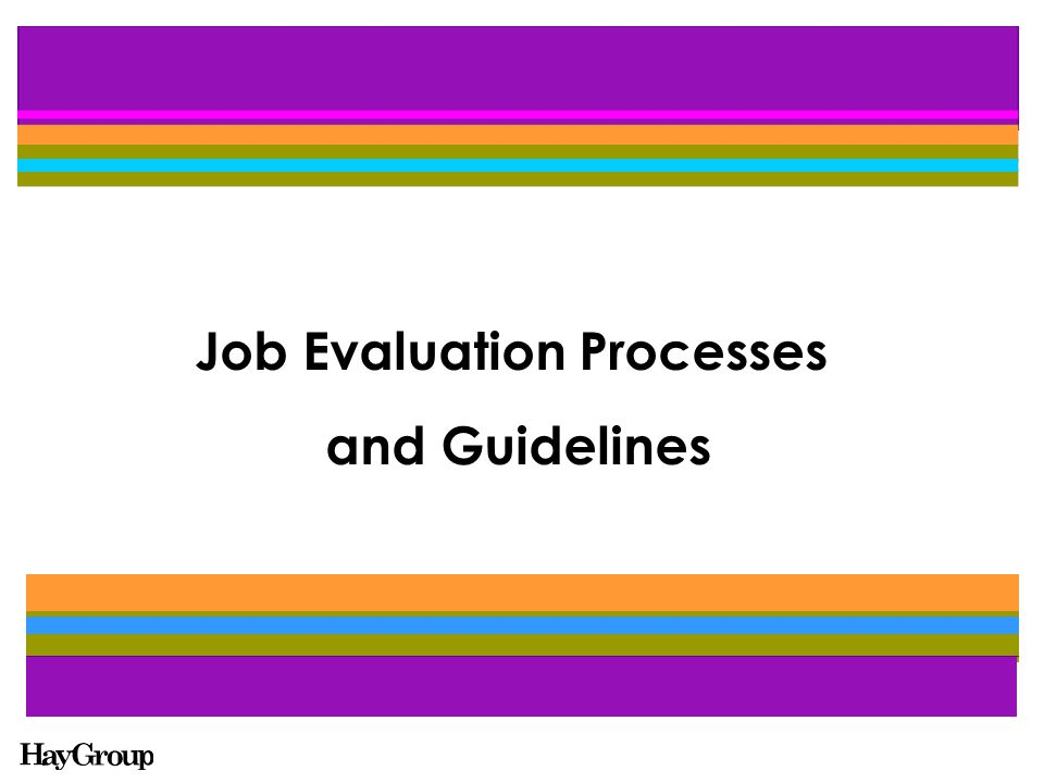 Job Evaluation Processes and Guidelines