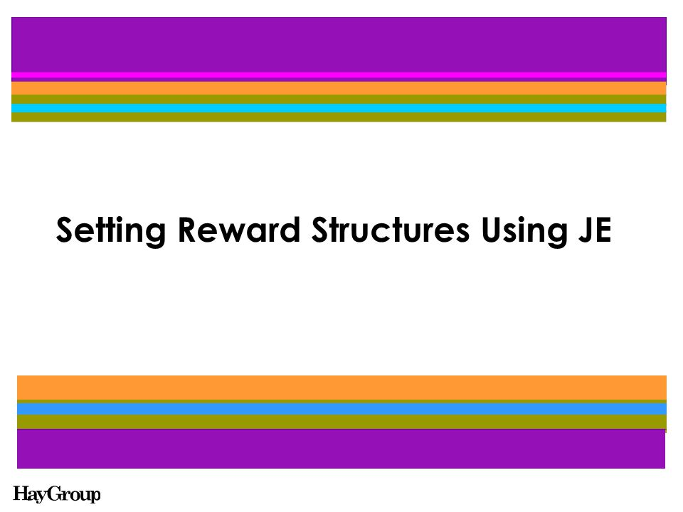 Setting Reward Structures Using JE