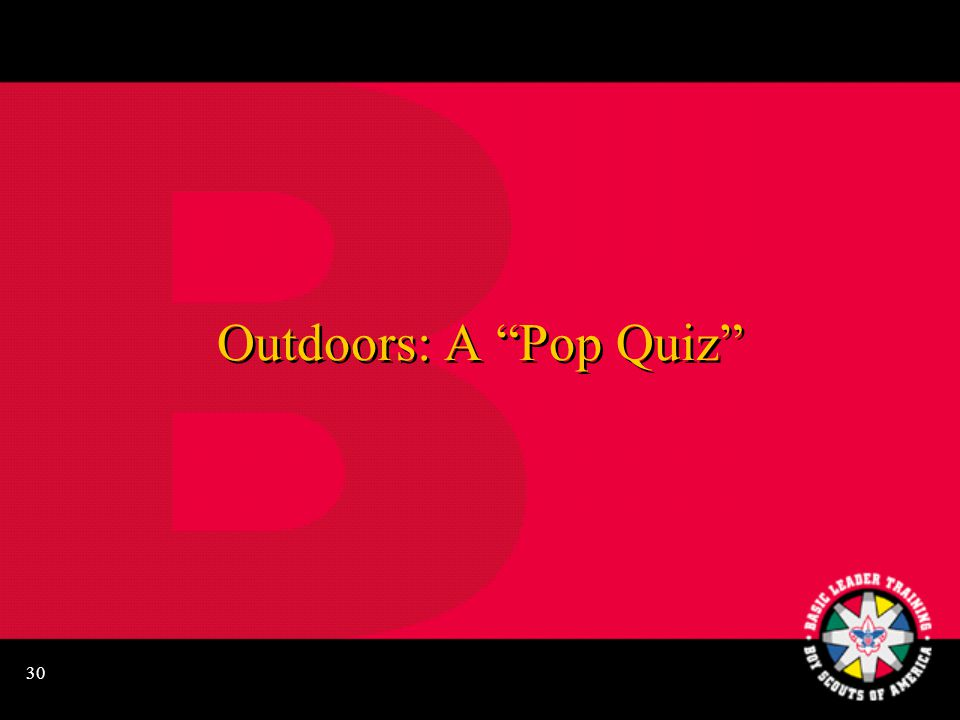 "30 Outdoors: A ""Pop Quiz"""