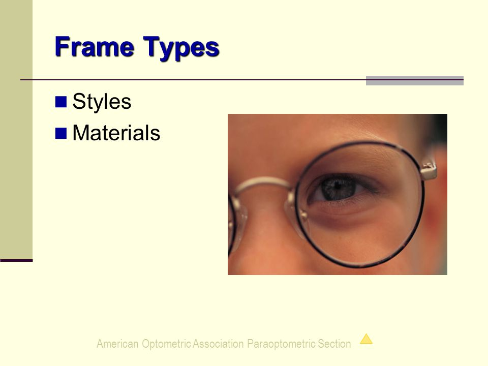 American Optometric Association Paraoptometric Section Frame Types Styles Materials