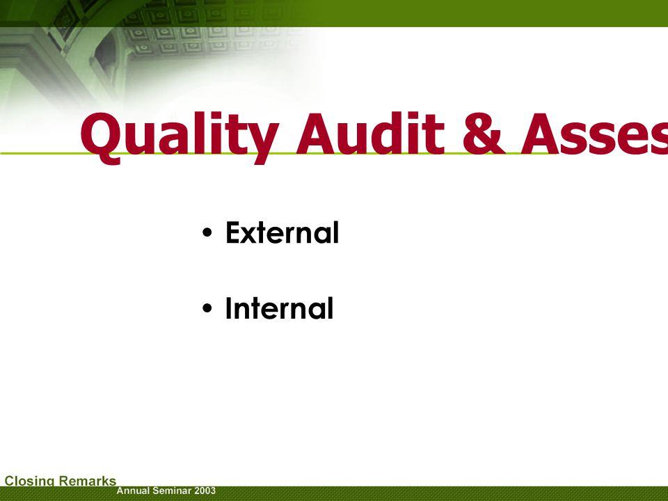 Quality Audit & Assessment External Internal