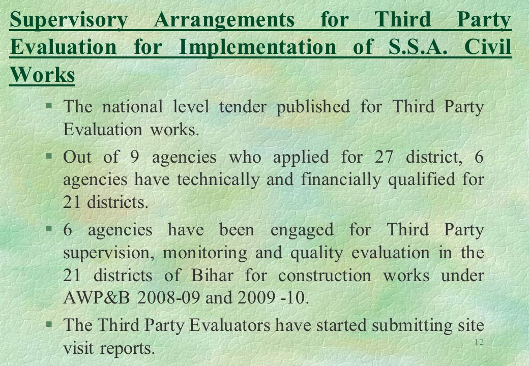 12 Supervisory Arrangements for Third Party Evaluation for Implementation of S.S.A. Civil Works §The national level tender published for Third Party E