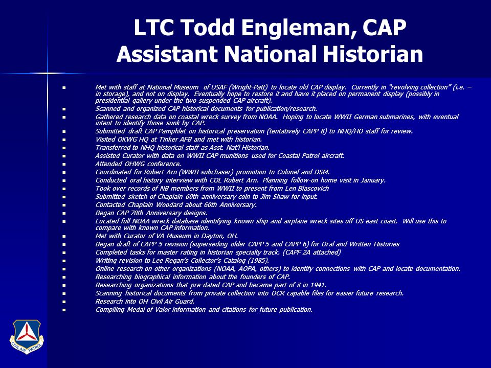 "LTC Todd Engleman, CAP Assistant National Historian Met with staff at National Museum of USAF (Wright-Patt) to locate old CAP display. Currently in ""r"