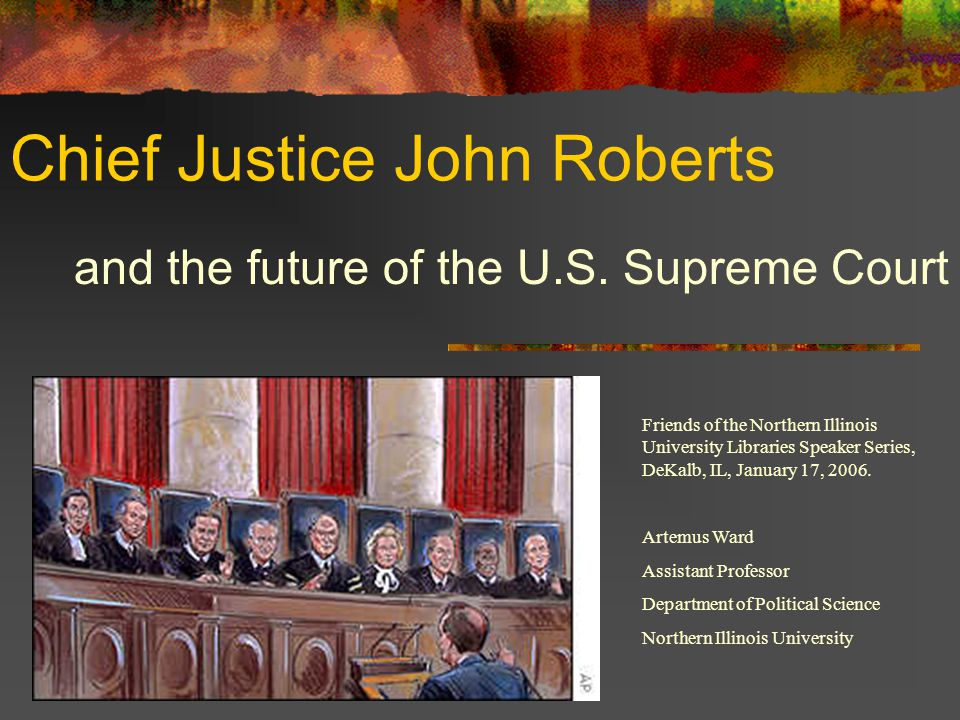 Chief Justice John Roberts and the future of the U.S.