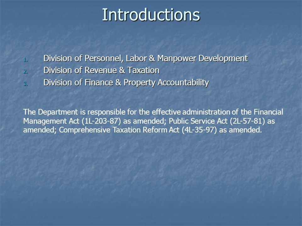 Introductions 1. Division of Personnel, Labor & Manpower Development 2.