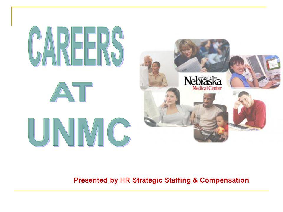 Presented by HR Strategic Staffing & Compensation