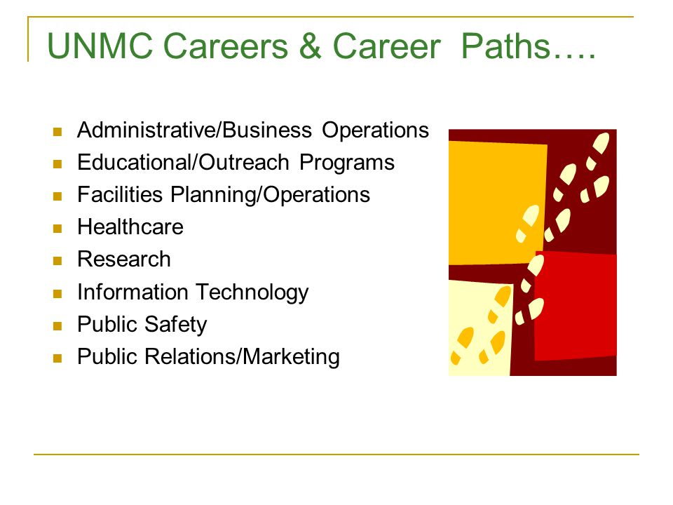 UNMC Careers & Career Paths….