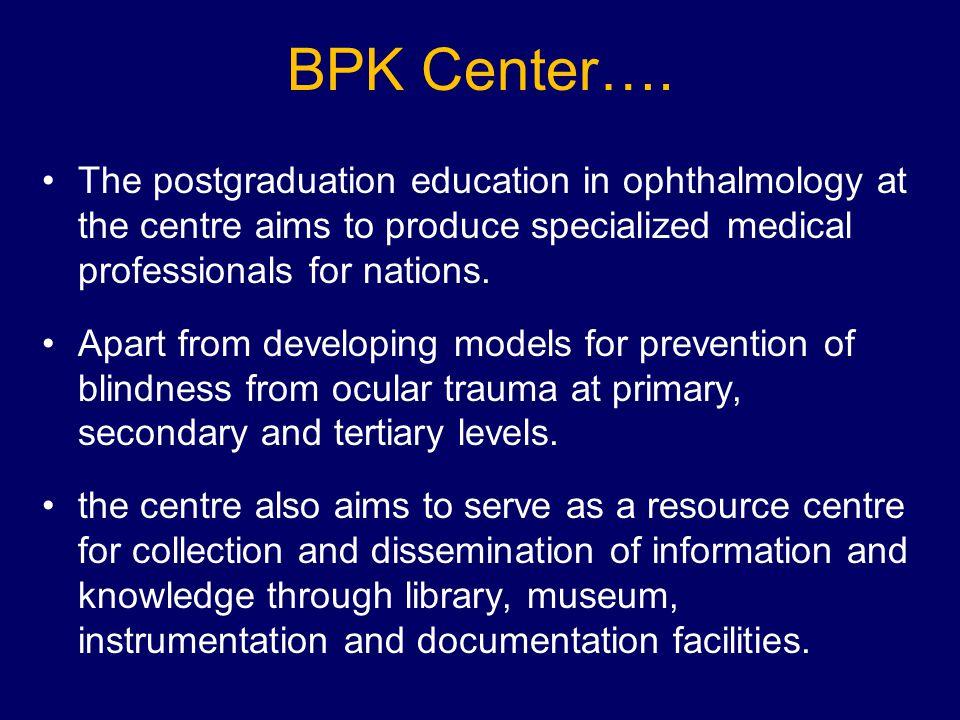 BPK Center….