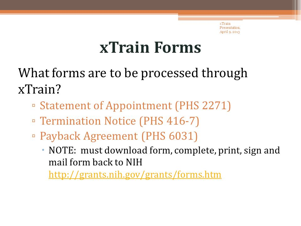xTrain Forms What forms are to be processed through xTrain.