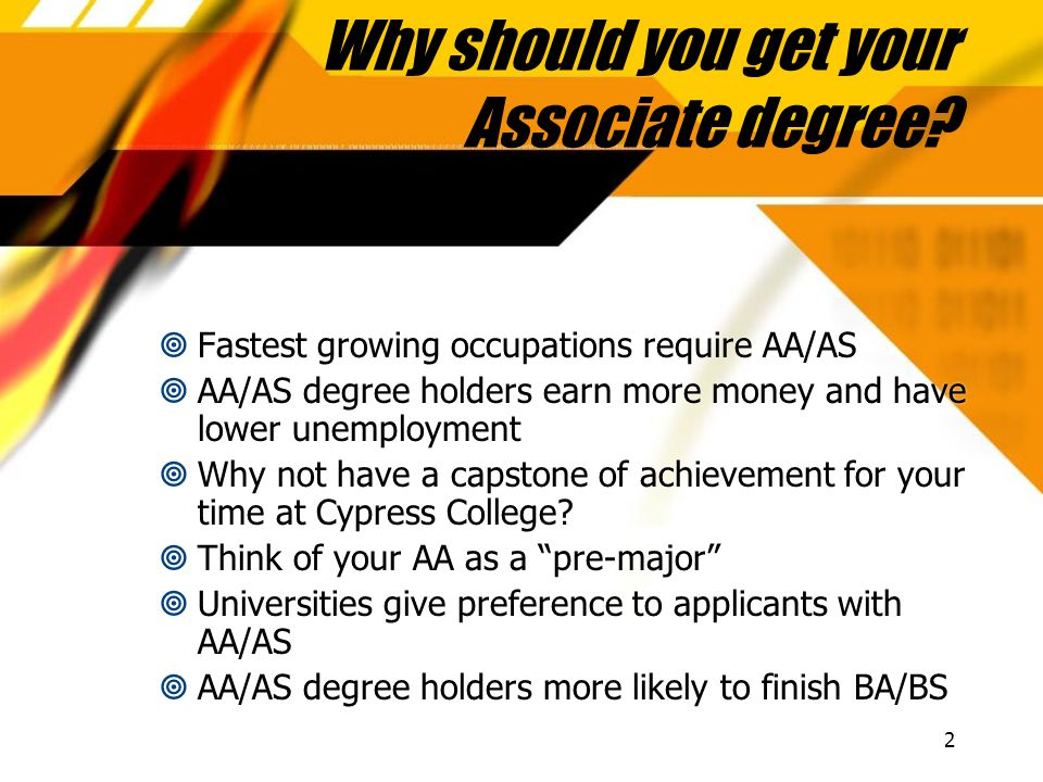 2 Why should you get your Associate degree.